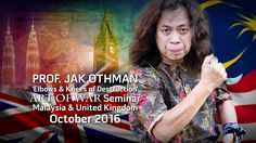 Prof Jak Othman Art of War Seminar October 2016 - YouTube