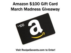 Amazon $100 Gift Card March Madness Giveaway at RecipeSavants
