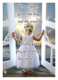 Lekker Dag, Goeie More, Good Morning Wishes, Afrikaans, Qoutes, Christmas Cards, Motivation, Quotations, Christmas E Cards
