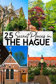 Looking for off the beaten path things to do in the Hague? Read about secret places in the Hague, including hofjes and other local only secrets of Den Haag. #geheim #denhaag #holland #travel #netherlands #nederland #traveleurope