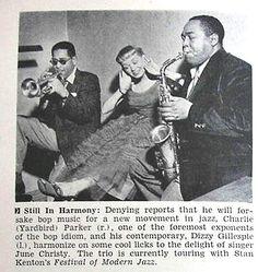 Charlie Parker with Dizzy Gillespie and June Christy - Jet Magazine, September 1952 Jazz Artists, Jazz Musicians, Music Artists, June Christy, Jet Magazine, Black Magazine, Jazz Radio, Dizzy Gillespie, Smooth Jazz