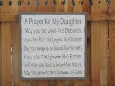 Wooden Sign Scripture A Prayer for My Daughter by leapoffaithsigns on Etsy. Love this.