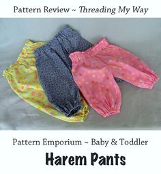 A review of Pattern Emporium's Baby and Toddler Harem Pants ~ Threading My Way