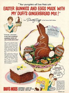 1951 'Duff's Gingerbread Mix' Easter Ad - vintageholidays Retro Vintage, Vintage Food, Retro Food, Vintage Ephemera, Vintage Stuff, Vintage Images, Vintage Posters, Retro Recipes, Vintage Recipes