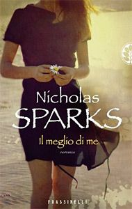 Recensione Il meglio di me di Nicholas Sparks #book