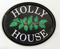 Hand Painted House Signs Gallery