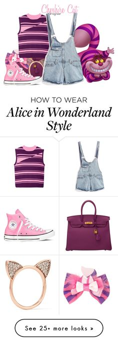 """Cheshire Cat (Alice in Wonderland)"" by claucrasoda on Polyvore featuring Hermès, Disney, House of Holland, Aamaya by Priyanka, Converse, contestentry and DisneyAlice"