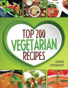 Top 200 Vegetarian Recipes Cookbook Vegetarian Vegetarian Cookbook Vegetarian Diet Vegetarian Slow Cooker Vegetarian Recipes Vegetarian Weight Loss * You can find out more details at the link of the image. (Note:Amazon affiliate link)