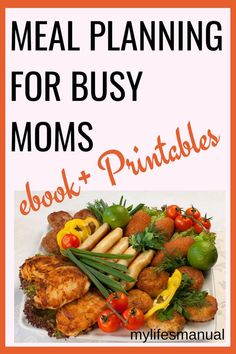 "Meal Planning for busy moms. Save money, time and energy preparing and cooking your meals every day. Grab the Meal Planning for Busy Moms ebook and you're ready to get started with meal planning without losing your mind. The Meal planning Printables will make it less stressful. Download the Meal Planning eBook+printables today for a crazy low price of $3.95 using the code ""BUSYMOMS"". #mealplan #mealplanning #fianance #savingmoney"