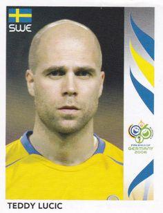 Teddy Lucic of Sweden. 2006 World Cup Finals sticker. 2006 World Cup Final, Finals, Sweden, Germany, Sticker, Final Exams, Deutsch, Stickers, Decal