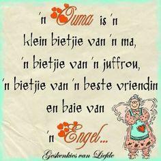 Ouma is ń Engel Grandma Quotes, Mom Quotes, Words Quotes, Funny Quotes, Life Quotes, Sayings, Qoutes, Mother Quotes, Afrikaanse Quotes