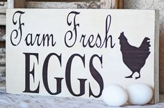 Farm Fresh EGGS Sign - Rustic - Country Kitchen. $18.00, via Etsy.