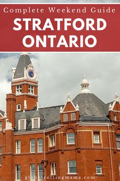 A weekend guide to the very best things to do in Stratford, Ontario. Top restaurants and cuisine, best places to stay, interesting galleries and museums and top theatre experiences. Travel in Canada. | Globetrotting Mama Travel and Parenting Blog#Canada