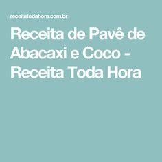 Receita de Pavê de Abacaxi e Coco - Receita Toda Hora