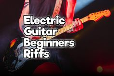 electric guitars 33 Famous & Easy Electric Guitar Beginners Riffs With Tabs Rock Guitar Universe Easy Guitar Tabs, Music Theory Guitar, Learn Guitar Chords, Easy Guitar Songs, Guitar Chords For Songs, Music Guitar, Playing Guitar, Guitar Classes, Learning Guitar