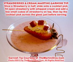 Here's my garnish Tip for my Strawberries and Cream Martini for NATIONAL STRAWBERRIES & CREAM DAY.