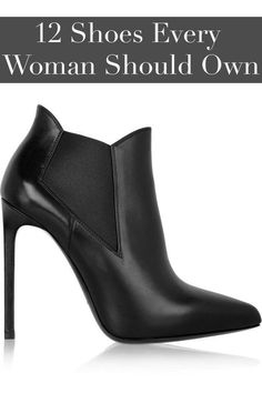 Classic shoes that every woman should have in her closet.