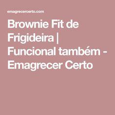 Brownie Fit de Frigideira | Funcional também - Emagrecer Certo