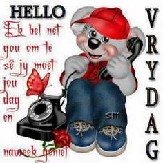 Ave Maria Prayer, Goeie Nag, Goeie More, Afrikaans Quotes, Morning Blessings, Special Quotes, D Day, Happy Friday, Cute Pictures