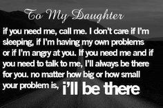For my daughter I will always be there!