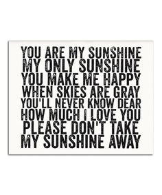 Look at this #zulilyfind! 'You Are My Sunshine' Print by IScreenYouScreen #zulilyfinds