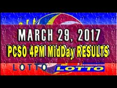 PCSO MidDay - 4PM Results March 29, 2017 (SWERTRES & EZ2) Lotto Results, Lottery Tips, April 25, February, Positive Affirmations, Online Business, Stress, Positivity, Youtube
