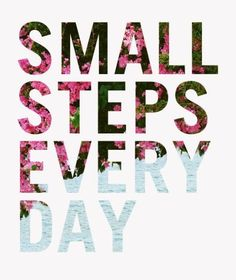 Small steps every day. How to be succesful? Tap to see more positive…