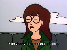 When you're waxing philosophic about human nature | 28 Daria Quotes For Any Situation