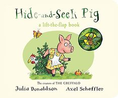 Read Book Hide-and-Seek Pig (Tales From Acorn Wood) Author Julia Donaldson and Axel Scheffler Best Children Books, Childrens Books, Axel Scheffler, The Gruffalo, Reading Stories, Book People, Got Books, Book Authors, Speech And Language