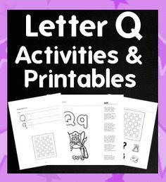 Letter Q Activities, Worksheets, Unit Plan