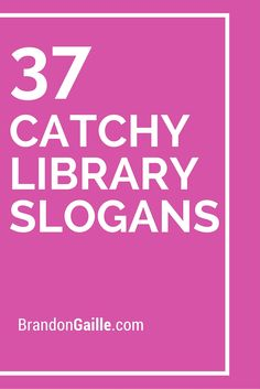 List of 37 Catchy Library Slogans and Taglines School Library Lessons, School Library Displays, Middle School Libraries, Elementary Library, Library Quotes, Library Posters, Library Signage, Library Programs, Library Science