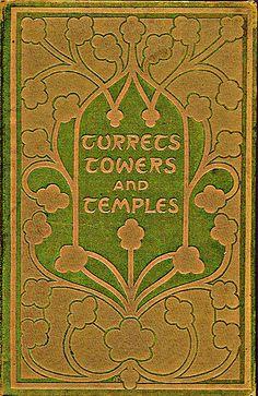 Alice Cordelia Morse--Singleton--Turrets Towers and Temples