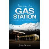Memoirs of a Gas Station: A Delightfully Awkward Journey Across the Alaskan Tundra (Kindle Edition)By Sam Neumann