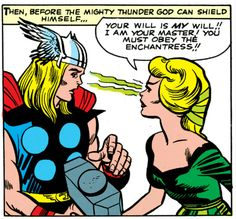 The Enchantress hypnotizes Thor... (issue #7, August '64)