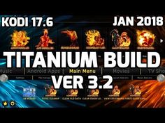 TITANIUM 2018 THE BEST BUILD IS BACK WITH AN UPDATE! EXTENDED TUTORIAL   TITANIUM BUILD v3.2 - YouTube