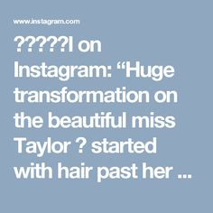 """ᗷᖇᗩᑎᗪI on Instagram: """"Huge transformation on the beautiful miss Taylor 😍 started with hair past her shoulders! Did a bleach and tone retouch, working on evening…"""""""