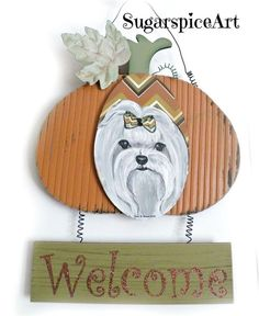 Maltese Welcome Sign Autumn Hand Painted Halloween Pumpkin  Decor SugarspiceArt