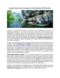 To enjoy your Vietnam holiday get a well planned journey with the selected Vietnam tour packages.