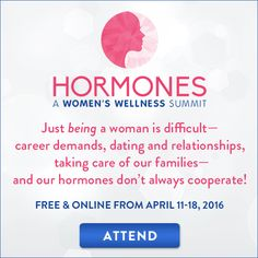 Register to hear 30 experts on women's health and hormones for free!