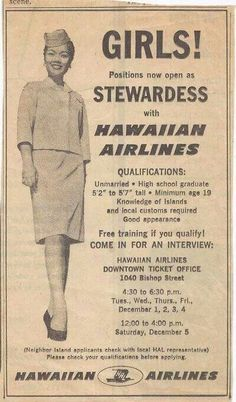 """Requirements for Hawaiian Airlines stewardess """"back in the day"""" Vintage Airline, Vintage Travel Posters, Vintage Ads, Vintage Advertisements, Airline Travel, Air Travel, Travel Tips, Hawaiian Airlines, Come Fly With Me"""