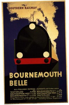Southern Railway, The Bournemouth Belle Train Posters, Railway Posters, Transport Map, Transport Posters, Public Transport, Bus Travel, Travel Ads, Train Travel, Heritage Railway