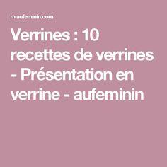 Verrines: 10 recettes de verrines - Présentation en verrine - aufeminin