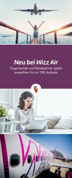 Bei Wizz Air könnt ihr den Namen eurer Reisebegleitung bei der Buchung frei lassen und ihn erst kurz vor Abflug ergänzen - alle Infos via Urlaubspiraten.de