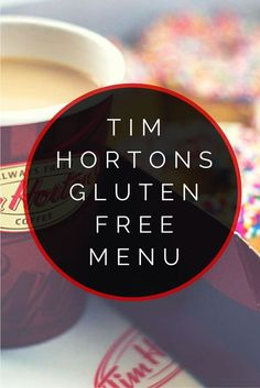 Here's the complete Tim Hortons gluten free menu which features delicious gluten free coffees, breakfast items and even a certified gluten free baked goods! Gluten Free Fast Food, Gluten Free Diet Plan, Gluten Free Menu, Gluten Free Living, Foods With Gluten, Dairy Free, Free Food, Tim Hortons, Planning Budget