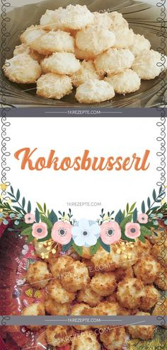 Kokosbusserl - 1k Rezepte Food And Drink, Sweets, Cooking, Cake, Ethnic Recipes, Desserts, Xmas, Christmas, Advent