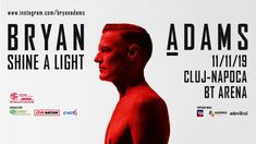 Learn more about NOV Bryan Adams - Shine a Light - World Tour on Cluj-Napoca. Discover new events and things to do, learn more about Cluj and get information and advice in English. Run To You, Bryan Adams, Barbra Streisand, Two Faces, Ed Sheeran, Jennifer Lopez, Romania, Collaboration, Musicals