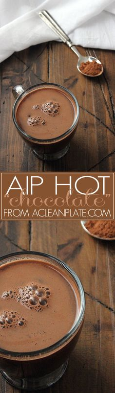 AIP Hot Chocolate recipe from acleanplate.com
