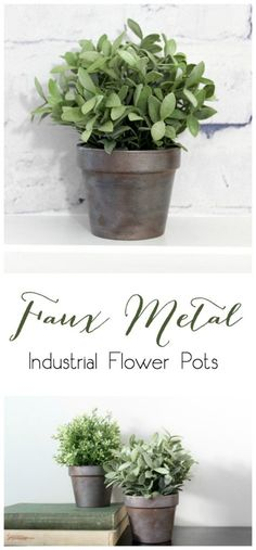 Faux Metal Farmhouse Flower Pots - all you need is paint and terra cotta pots…