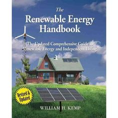 The Renewable Energy Handbook: The Updated Comprehensive Guide to Renewable Energy and Independent Living. Great book for inspiring green living and renewable energy sources. #WalmartGreen