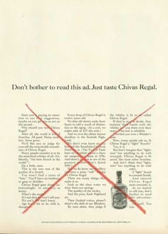"""on't bother to read this ad. Just taste Chivas Regal."", Chivas Regal, 1963"